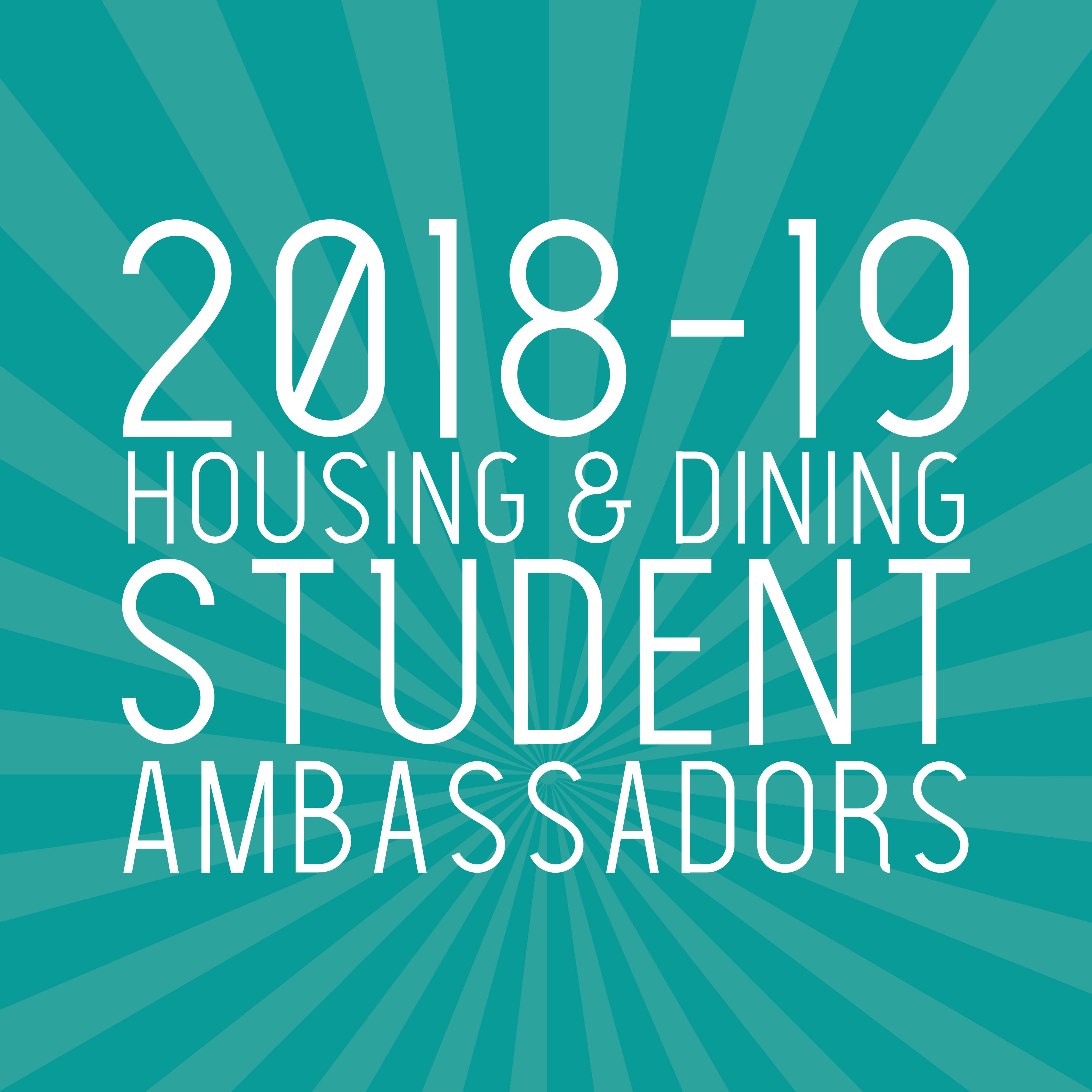2018-2019 Housing and Dining Student Ambassadors