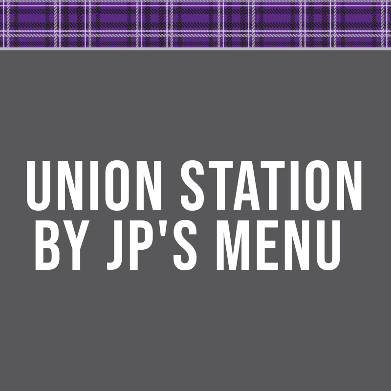 Union Station by JP's Menu